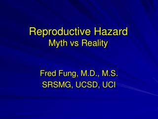 Reproductive Hazard Myth vs Reality