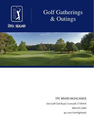 Golf Gatherings & Outings