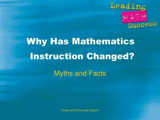 Why Has Mathematics  Instruction Changed?