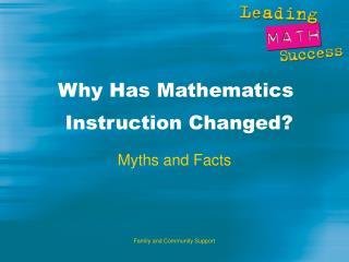 Why Has Mathematics Instruction Changed?