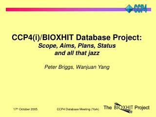 CCP4(i)/BIOXHIT Database Project: Scope, Aims, Plans, Status and all that jazz