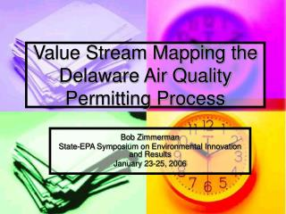 Value Stream Mapping the Delaware Air Quality Permitting Process