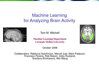 Machine Learning  for Analyzing Brain Activity