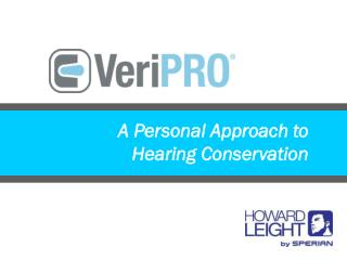A Personal Approach to Hearing Conservation