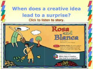When  does a creative idea lead to a surprise? Click to listen to story.