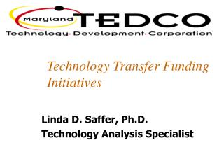 Technology Transfer  Funding  Initiatives