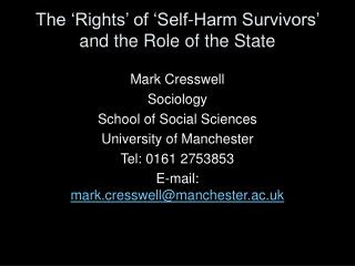 The  Rights  of  Self-Harm Survivors  and the Role of the State