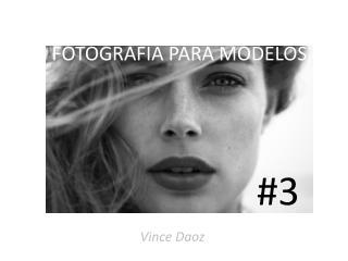 FOTOGRAFIA PARA MODELOS