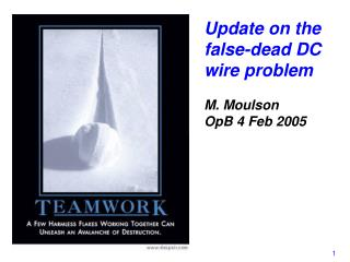 Update on the false-dead DC wire problem M. Moulson OpB 4 Feb 2005