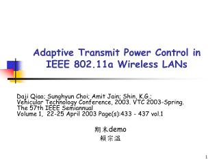 Adaptive Transmit Power Control in IEEE 802.11a Wireless LANs