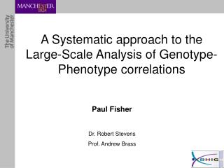 A Systematic approach to the Large-Scale Analysis of Genotype-Phenotype correlations