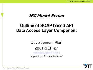 IFC Model Server Outline of SOAP based API Data Access Layer Component