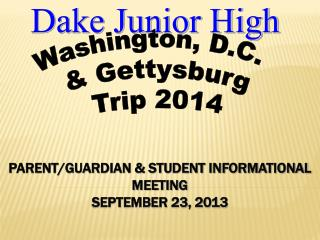 PARENT/GUARDIAN & STUDENT INFORMATIONAL MEETING SEPTEMBER 23, 2013