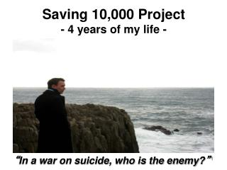Saving 10,000 Project - 4 years of my life -