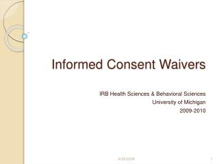 Informed Consent Waivers