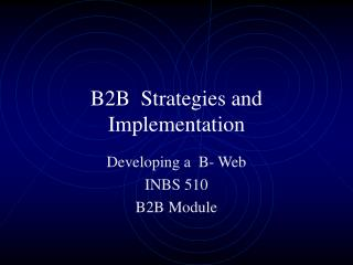 B2B  Strategies and Implementation