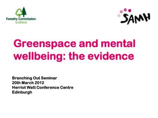 Greenspace and mental wellbeing: the evidence