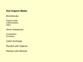 Soil Organic Matter Biomolecules Organic Acids Carbohydrates Other Humic Substances Composition