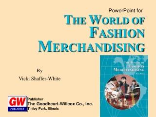 Publisher The Goodheart-Willcox Co., Inc. Tinley Park, Illinois
