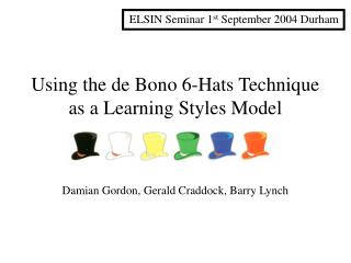 Using the de Bono 6-Hats Technique as a Learning Styles Model
