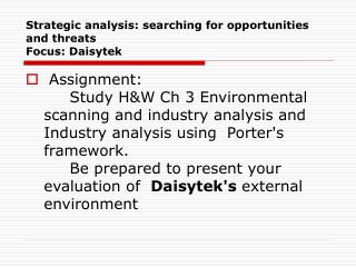 Strategic analysis: searching for opportunities and threats Focus: Daisytek