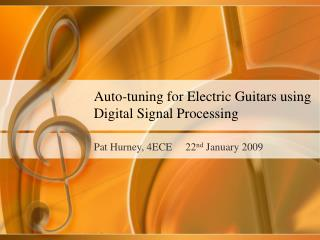 Auto-tuning for Electric Guitars using Digital Signal Processing
