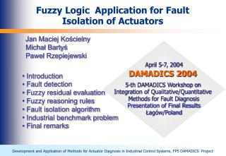 Fuzzy Logic  Application for Fault Isolation of Actuators