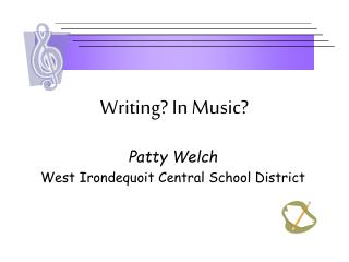 Writing? In Music?