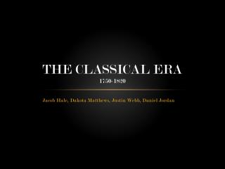 The Classical Era 1750-1820