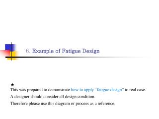 6. Example of Fatigue Design