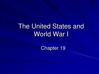 The United States and World War I