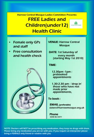 Harrow Central Mosque Ladies Committee Presents: FREE Ladies and Childrenunder12 Health Clinic