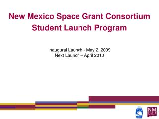 New Mexico Space Grant Consortium Student Launch Program