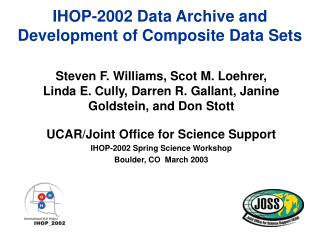 IHOP-2002 Data Archive and Development of Composite Data Sets