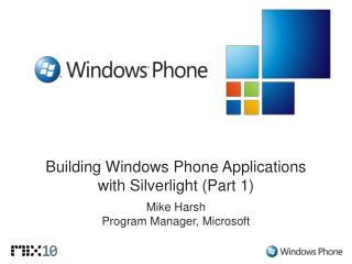 Building Windows Phone Applications  with Silverlight Part 1
