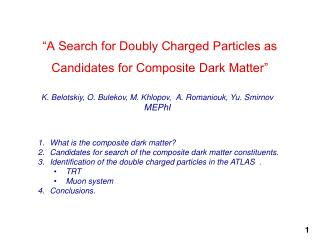 """A Search for Doubly Charged Particles as Candidates for Composite Dark Matter"""