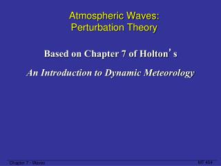 Atmospheric Waves:  Perturbation Theory