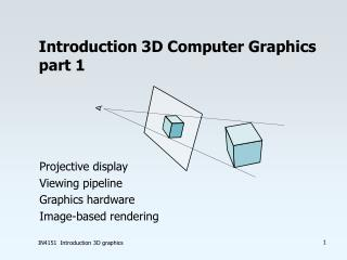 Introduction 3D Computer Graphics part 1