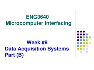 Week #8            Data Acquisition Systems     Part (B)