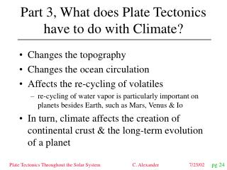 Part 3, What does Plate Tectonics have to do with Climate?