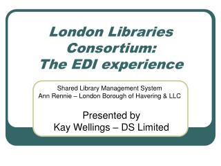London Libraries Consortium:  The EDI experience
