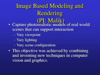 Image Based Modeling and Rendering  (PI: Malik)