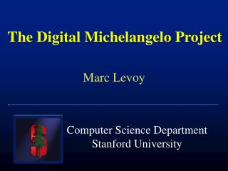 The Digital Michelangelo Project