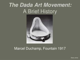The Dada Art Movement: A Brief History