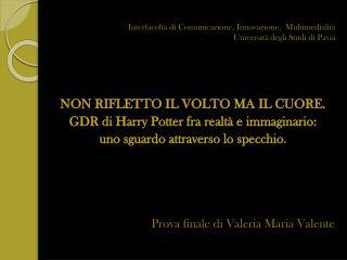 Interfacoltà  di  Comunicazione, Innovazione,  Multimedialità Università degli Studi di  Pavia
