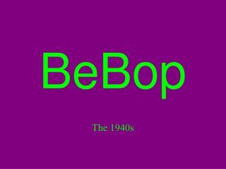 BeBop