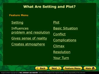 Plot Basic Situation Conflict Complications Climax Resolution Your Turn