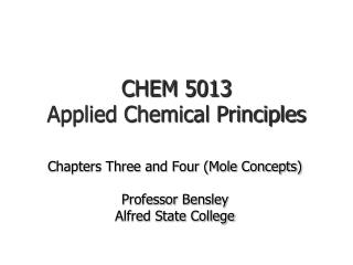 CHEM 5013  Applied Chemical Principles