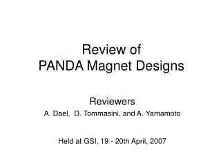 Review of  PANDA Magnet Designs
