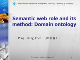 Semantic web role and its method: Domain ontology